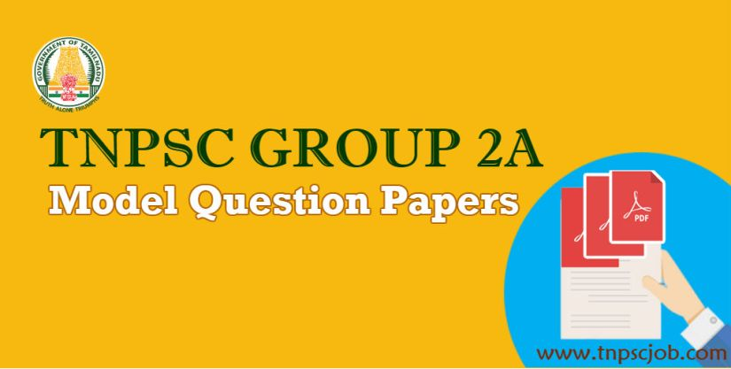 TNPSC Group 2A Model Question Papers with Answers in Pdf