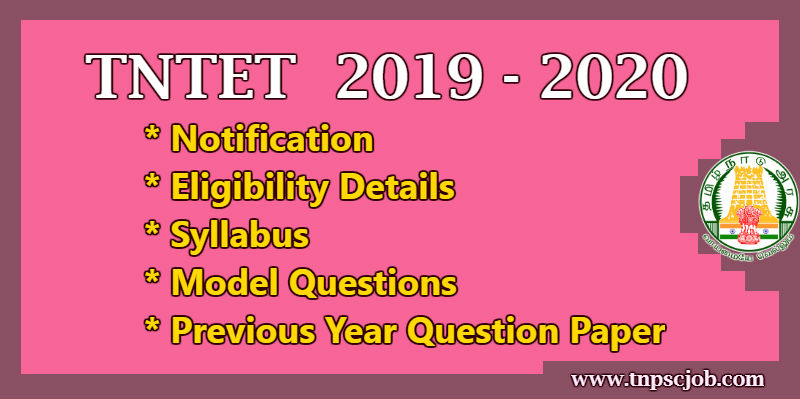 TNTET Notification Details 2019-2020