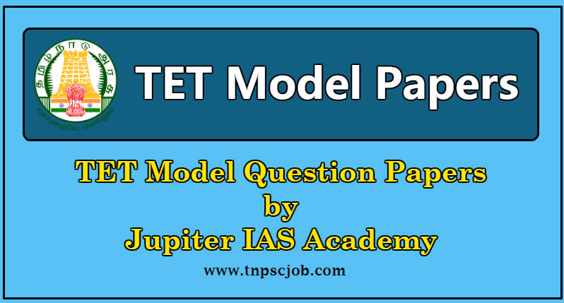 TRB TNTET Model Question Paper 3 with Answer by Jupiter IAS Academy
