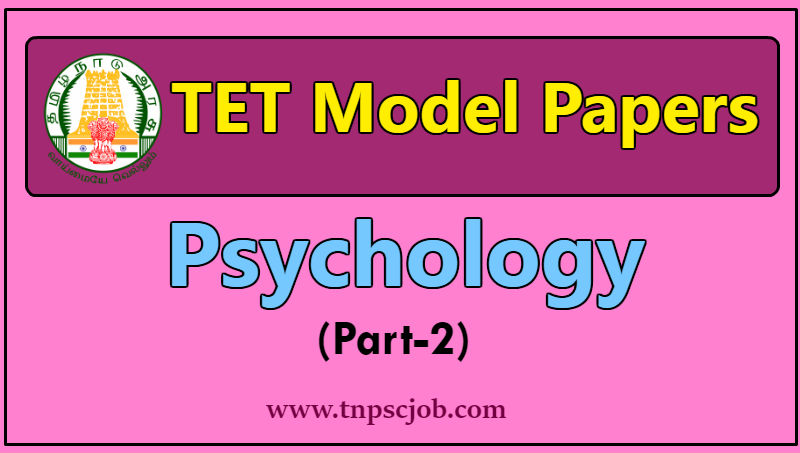 TNTET Psychology Model Question Paper 2 with Answer
