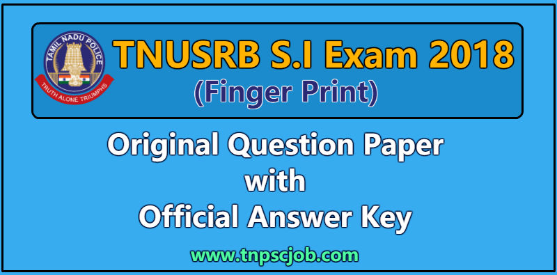 TNUSRB Sub Inspector 2018 Question Paper with answer key