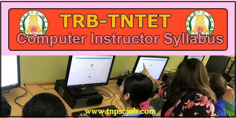 TRB TNTET Comupter Instructor Syllabus in Pdf