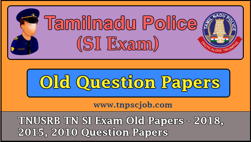 Download] Tamilnadu SI Previous Year Question Papers with Answer