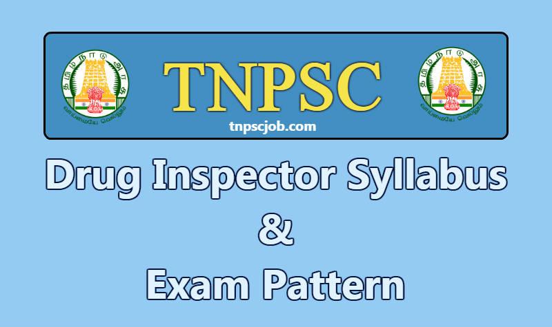 TNPSC Drugs Inspector Exam Syllabus 2019