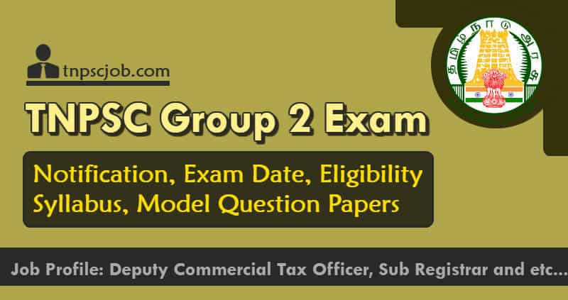 TNPSC Group 2 Exam Notification Details 2019-2020