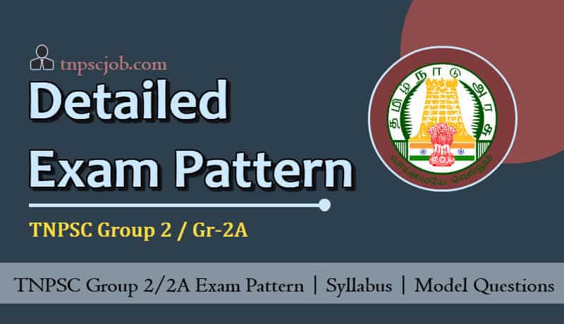 Revised TNPSC Group 2 Exam Pattern 2019 and Syllabus