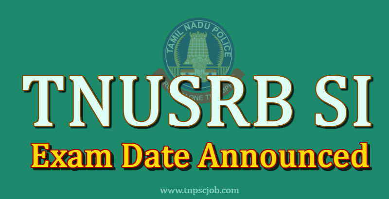 Tamilnadu Police Sub Inspector Exam Date 2020