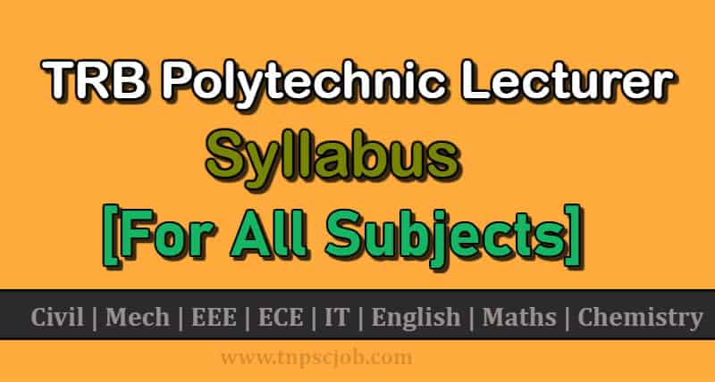 TRB Polytechnic Lecturer Syllabus 2021 in PDF