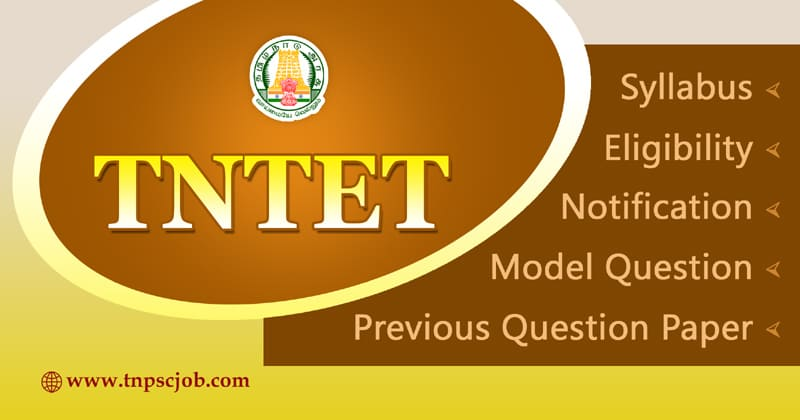 TNTET Recruitment Notification 2020 - 2021
