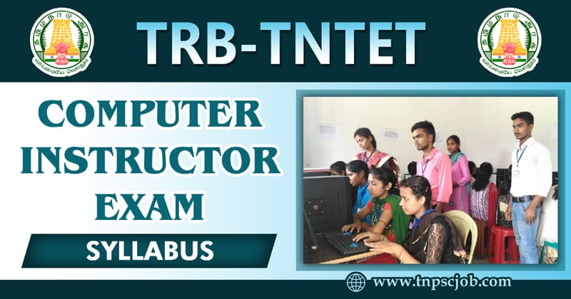TRB TNTET Comupter Instructor Syllabus in Tamil Pdf