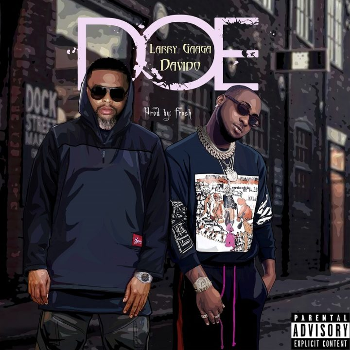 VIDEO + AUDIO: Larry Gaga ft. Davido – Doe