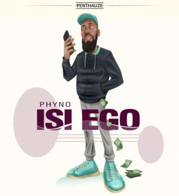 Phyno – Isi Ego [Lyrics]