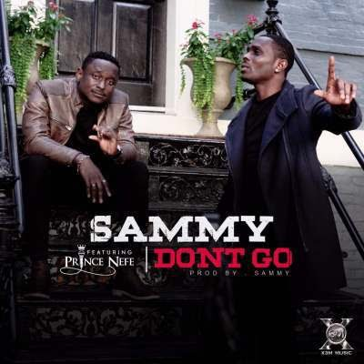 VIDEO: Sammy – Don't Go