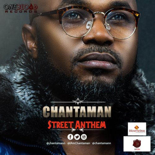 VIDEO: Chantaman – Street Anthem