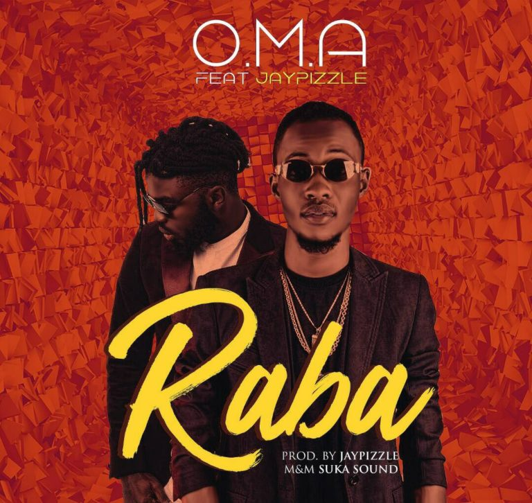O.M.A ft. JayPizzle – Raba