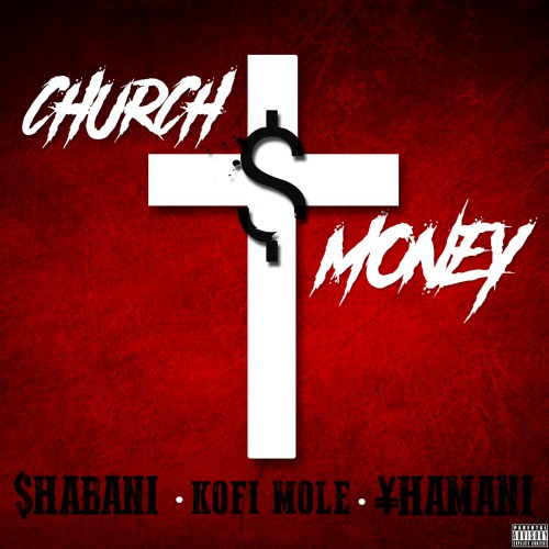 Shabani ft. Kofi Mole & Yhamani – Church Money