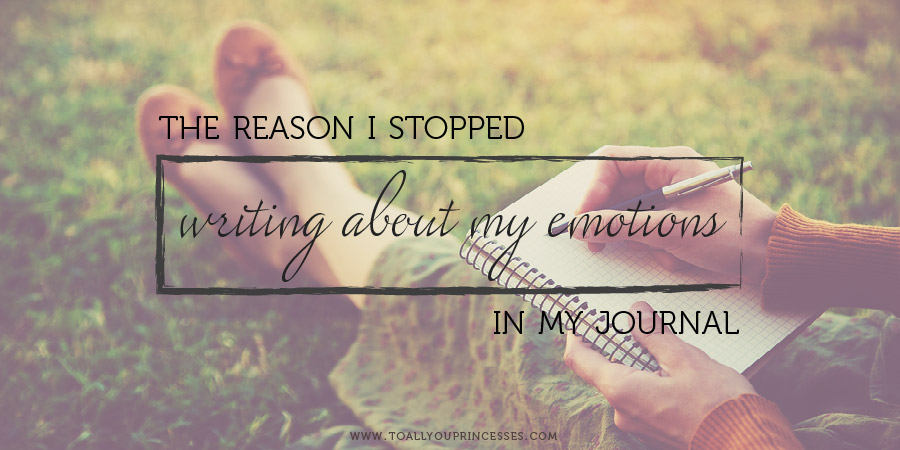 The Reason I Stopped Writing About My Emotions In My Journal