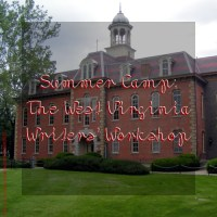 Summer Camp: The West Virginia Writers' Workshop
