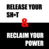 Toby Christensen's New Book Release Your Sh*t & Reclaim Your Power