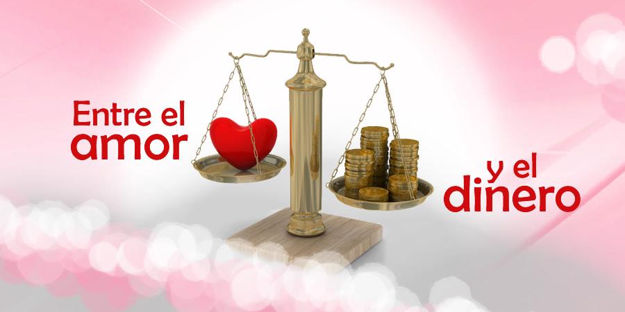 Entre el amor y el dinero