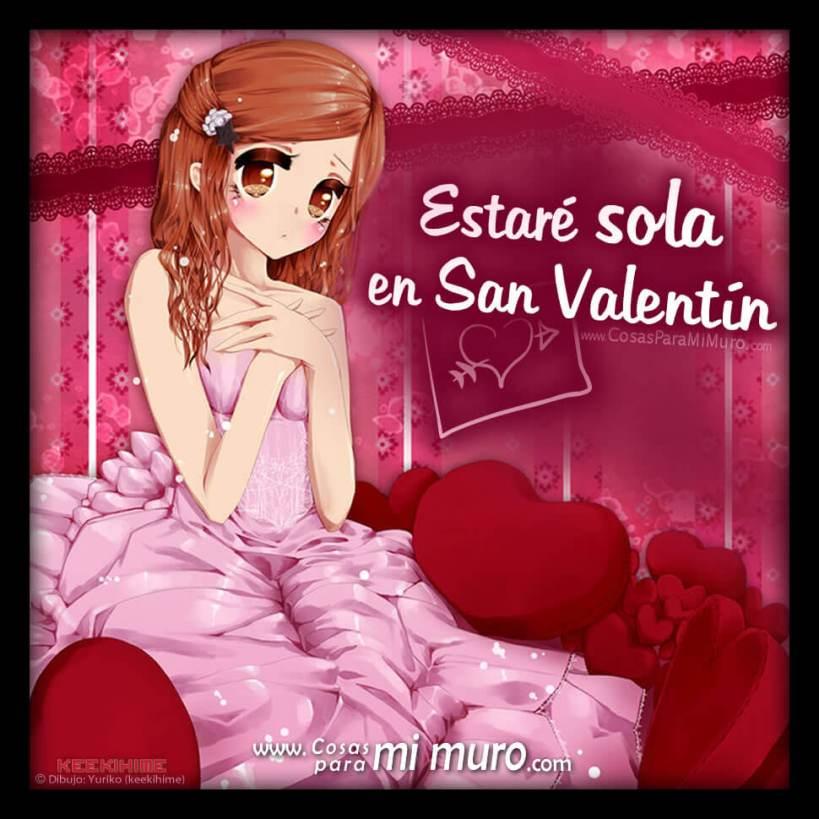 Estaré sola en San Valentín