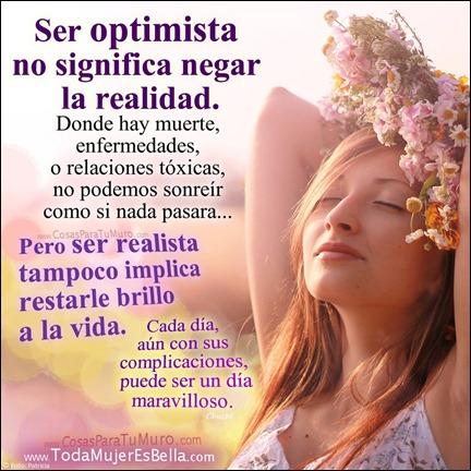 Optimista y realista a la vez