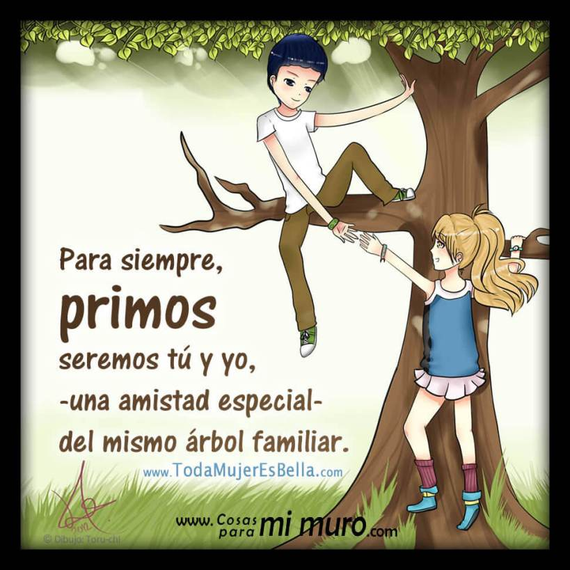 Primos, amistad especial
