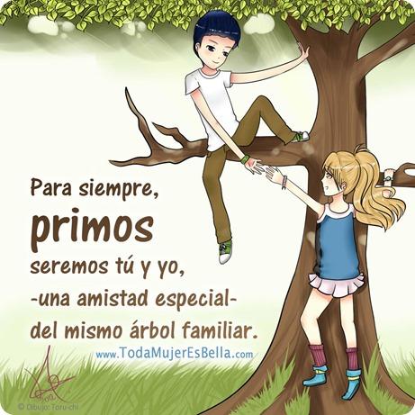 Primos tú y yo, amistad especial