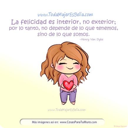 La felicidad es interior, no exterior