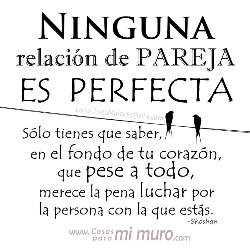 Ninguna relación de pareja es perfecta