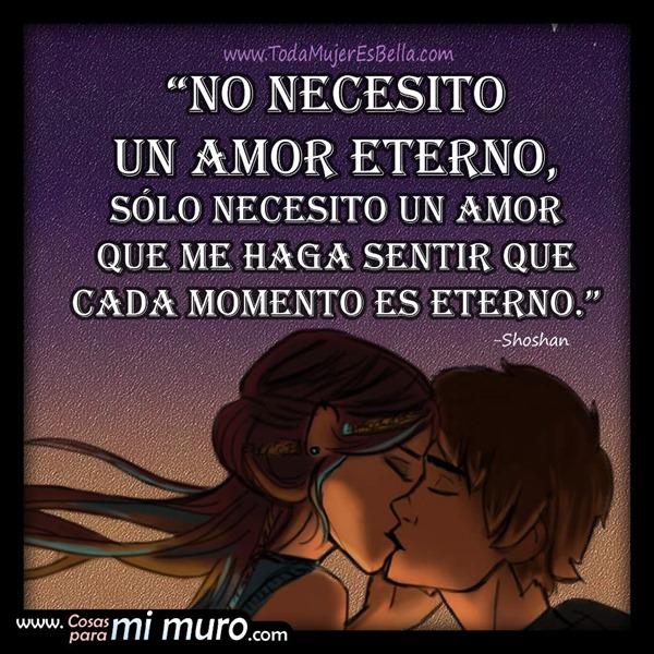 No necesito un amor eterno