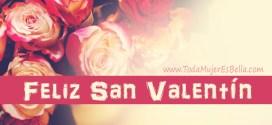 Feliz día del amor y la amistad, feliz día de San Valentín