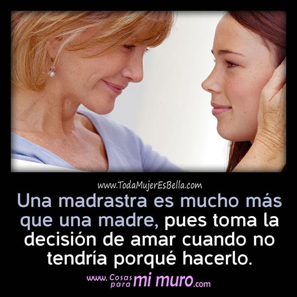 Una madrastra es más que madre