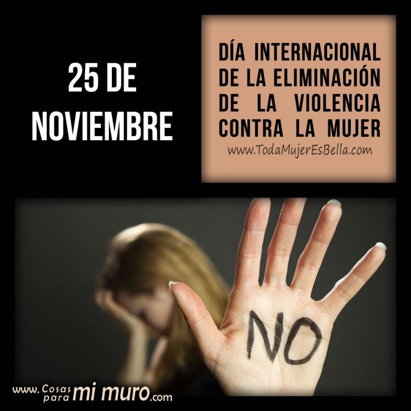 25 de noviembre: Día Internacional de la Eliminación de la Violencia contra la Mujer.