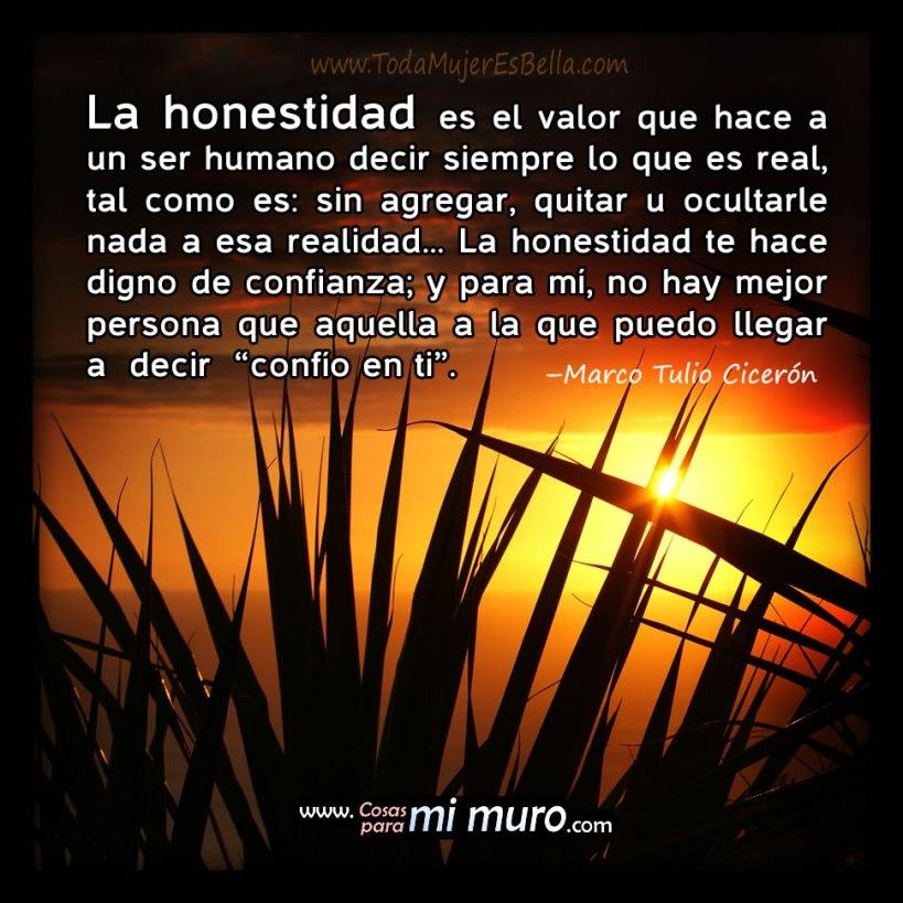 La honestidad te hace digno de confianza
