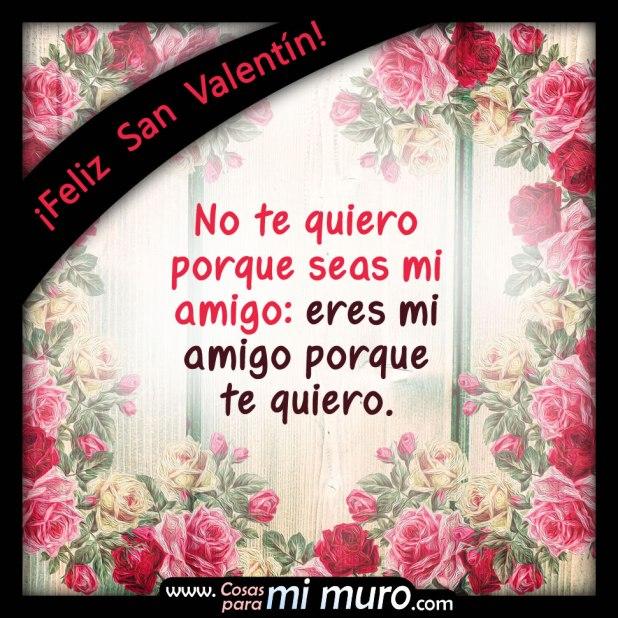 Feliz San Valentín, te quiero amigo