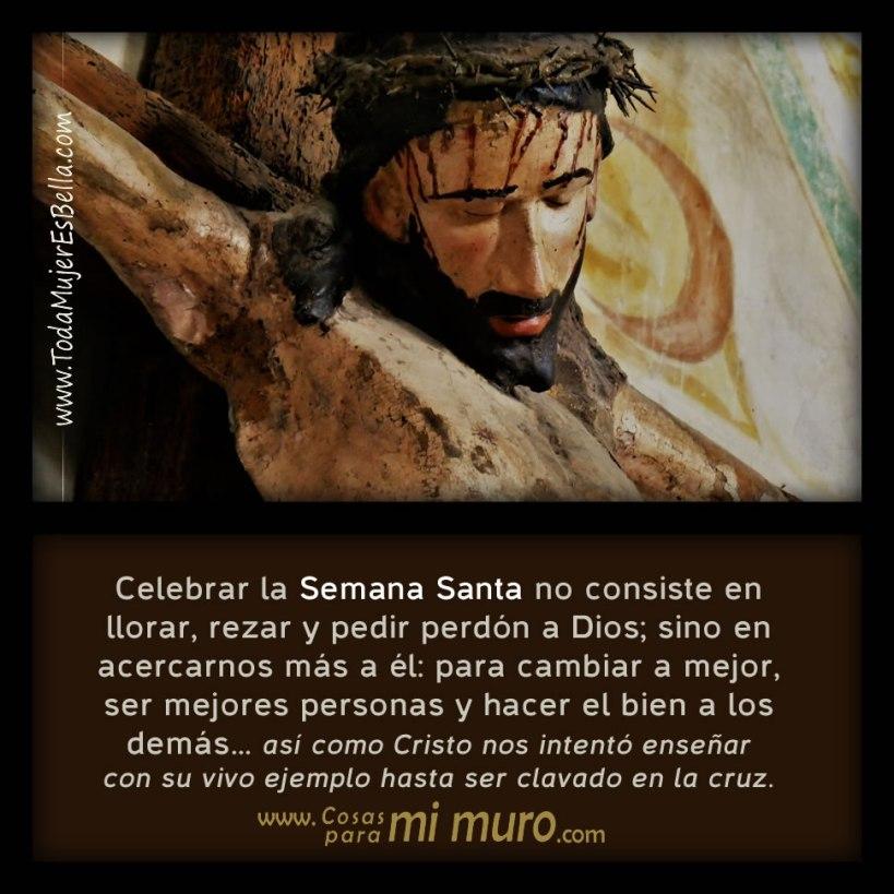 En qué consiste celebrar la Semana Santa