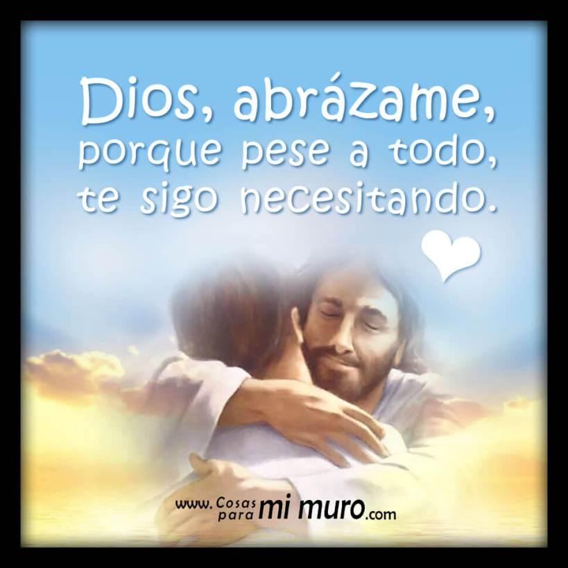 Dios, abrázame