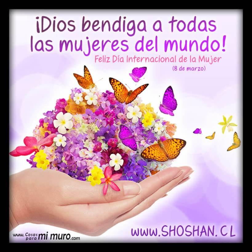 Dios te bendiga, feliz día de la mujer