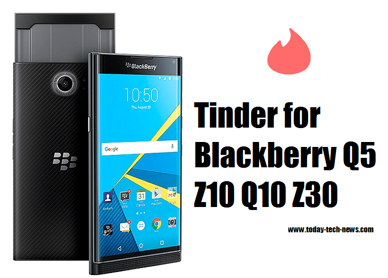 Tinder for Blackberry Q5 Z10 Q10 Z30 -Tinder on Blackberry