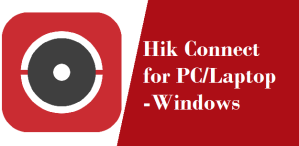 hik connect for pc windows
