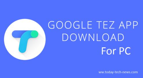 Google Tez App For pc