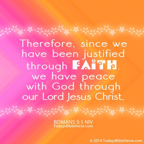 Justified Through Faith Todays Bible Verse