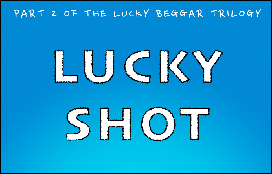 Lucky Shot – Behind the scenes
