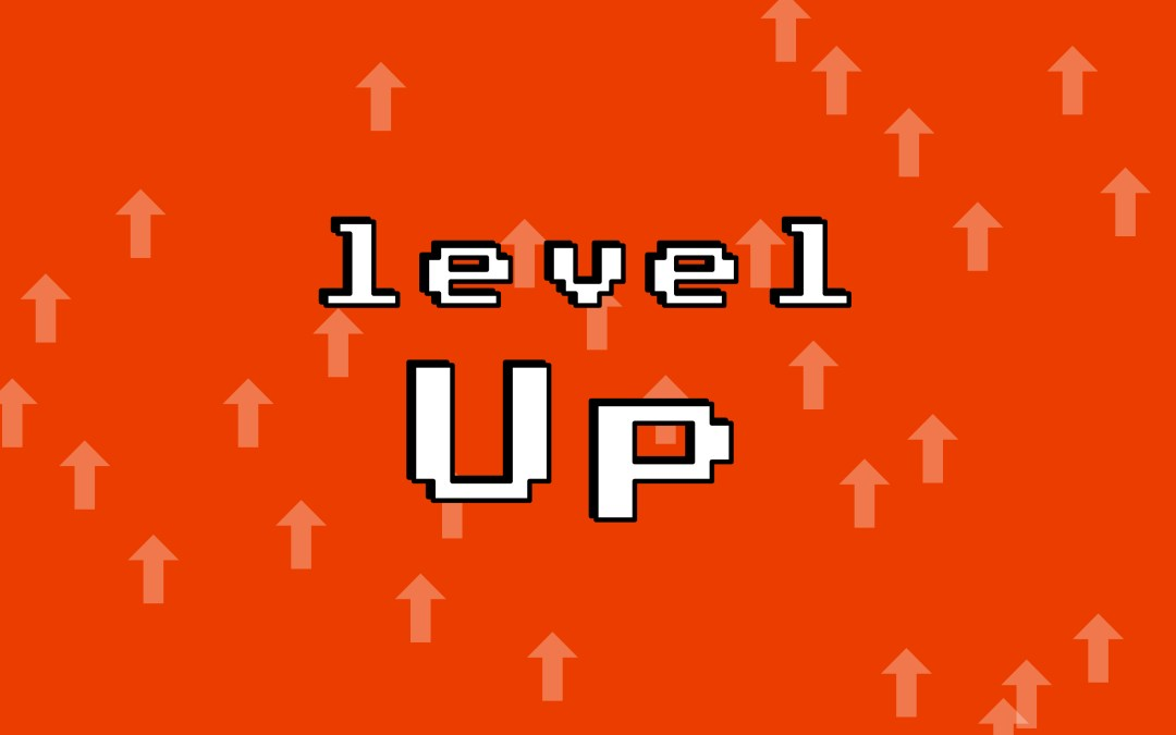 Level Up – Chapter 1