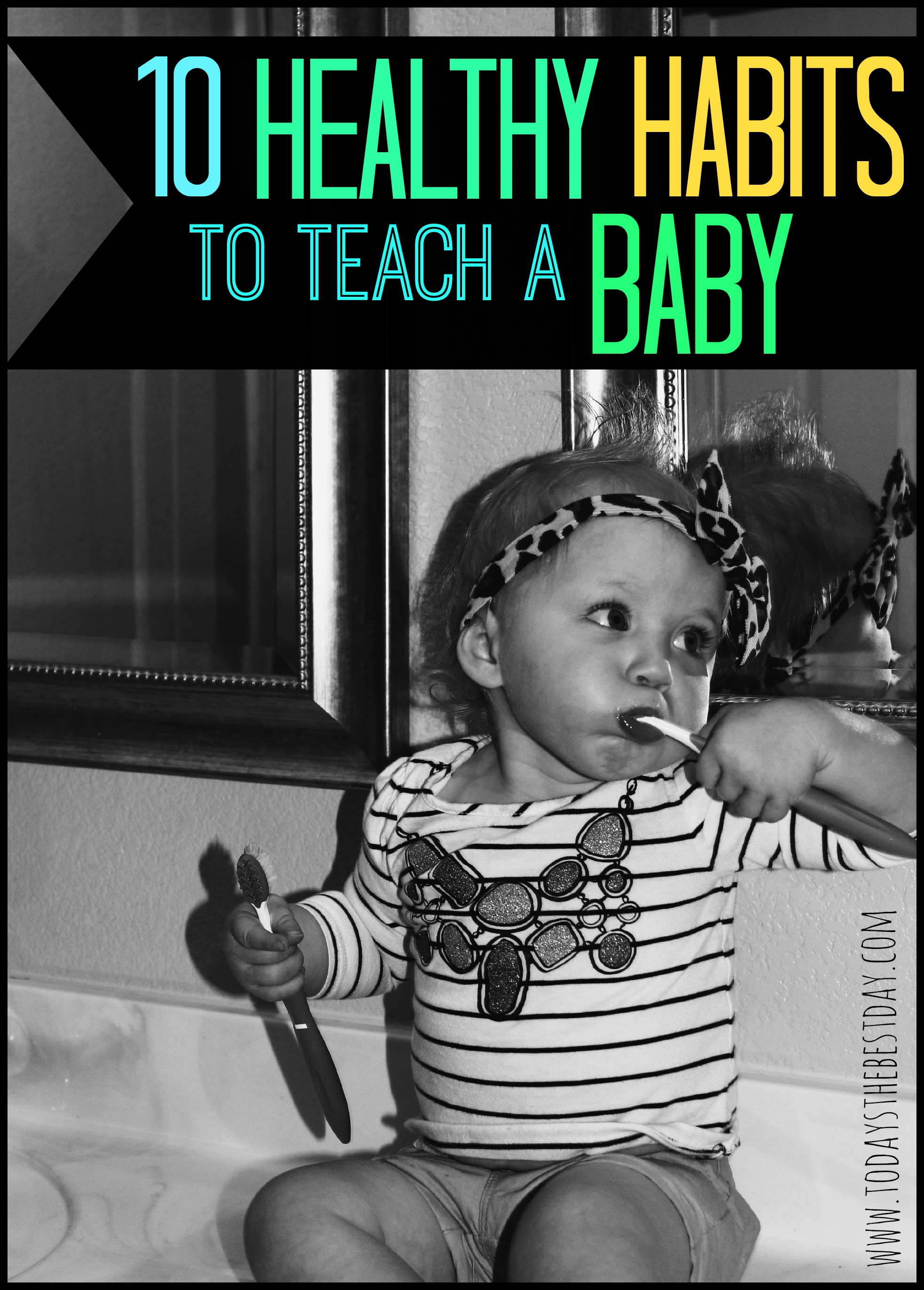 10 Healthy Habits To Teach A Baby