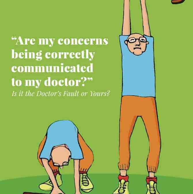 Is it the Doctor's Fault or Yours? Communication