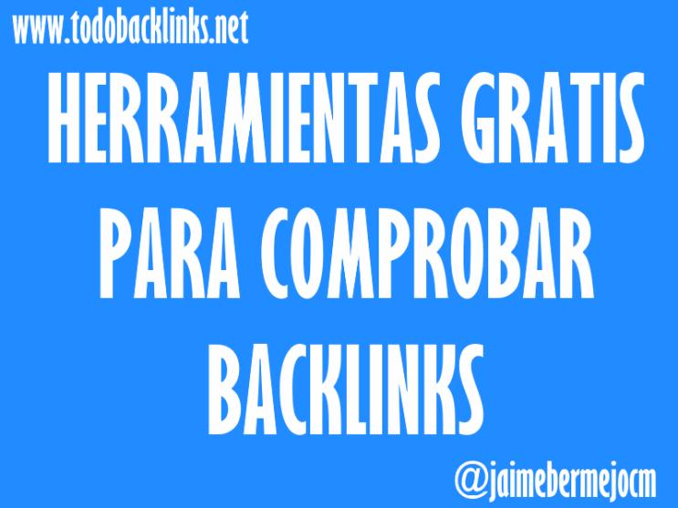 herramientas gratis para comprobar backlinks