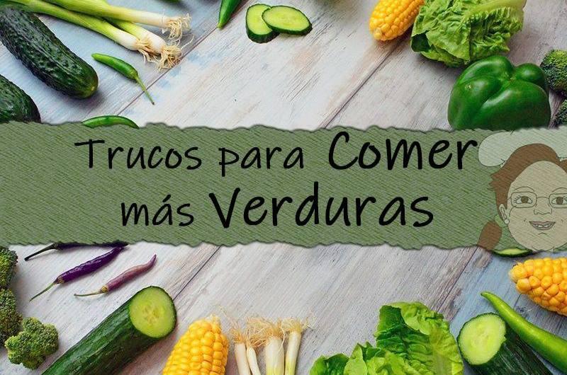 portada verduras - trucos para comer mas verduras