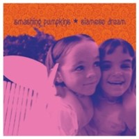 Smashing Pumpkins - Siamese Dream (Deluxe edition) [1993-2011]